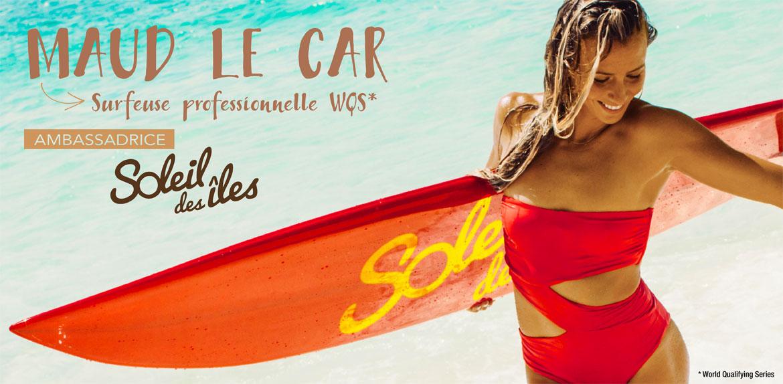 Maud Le Car Surfeuse et Ambassadrice Soleil des îles