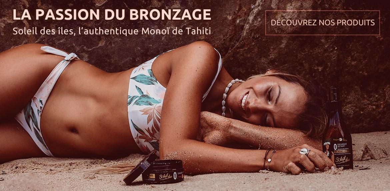 Soleil des îles, N°1 du bronzage et du véritable Monoï de Tahiti