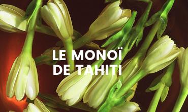 Fleur de Monoï de Tahiti - Soleil des îles